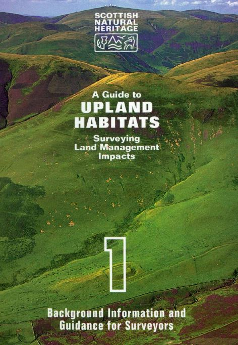 A Guide to Upland Habitats - Surveying Land Management Impacts front cover