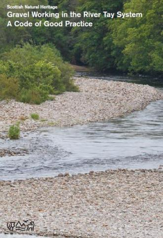 Gravel Working in the River Tay System - A Code of Good Practice front cover