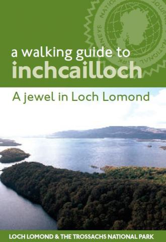 Loch Lomond NNR - A walking guide to Inchcailloch front cover