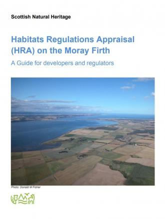 front page of Habitats Regulations Appraisal (HRA) on the Moray Firth - A Guide for developers and regulators publication